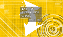 Top 10 Scroll Down: Super Nintendo Games