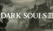 Dark Souls III – Weniger Areale, dafür größere Gebiete!